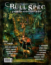 Bull Spec #7 -- Bull Spec is a magazine of speculative fiction available in print and PDF